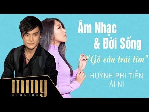 Huỳnh Phi Tiễn & Ái Ni | MMG Âm Nhạc & Đời Sống Season 3 - Tập 3 Gõ Cửa Trái Tim