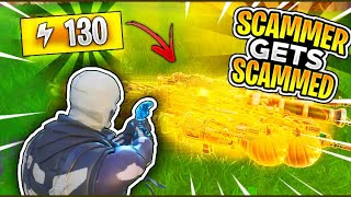I Got Scammed For Loads Of 130s! (Scammer Gets Scammed) Fortnite Save The World