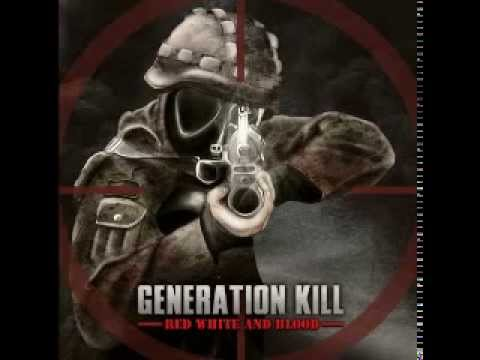 generation kill - (02) Red White And Blood - red white and blood