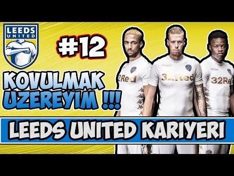 Fifa 18 Leeds United Kariyeri / Lider ile Oynuyoruz , Kazanmak Şart / #12