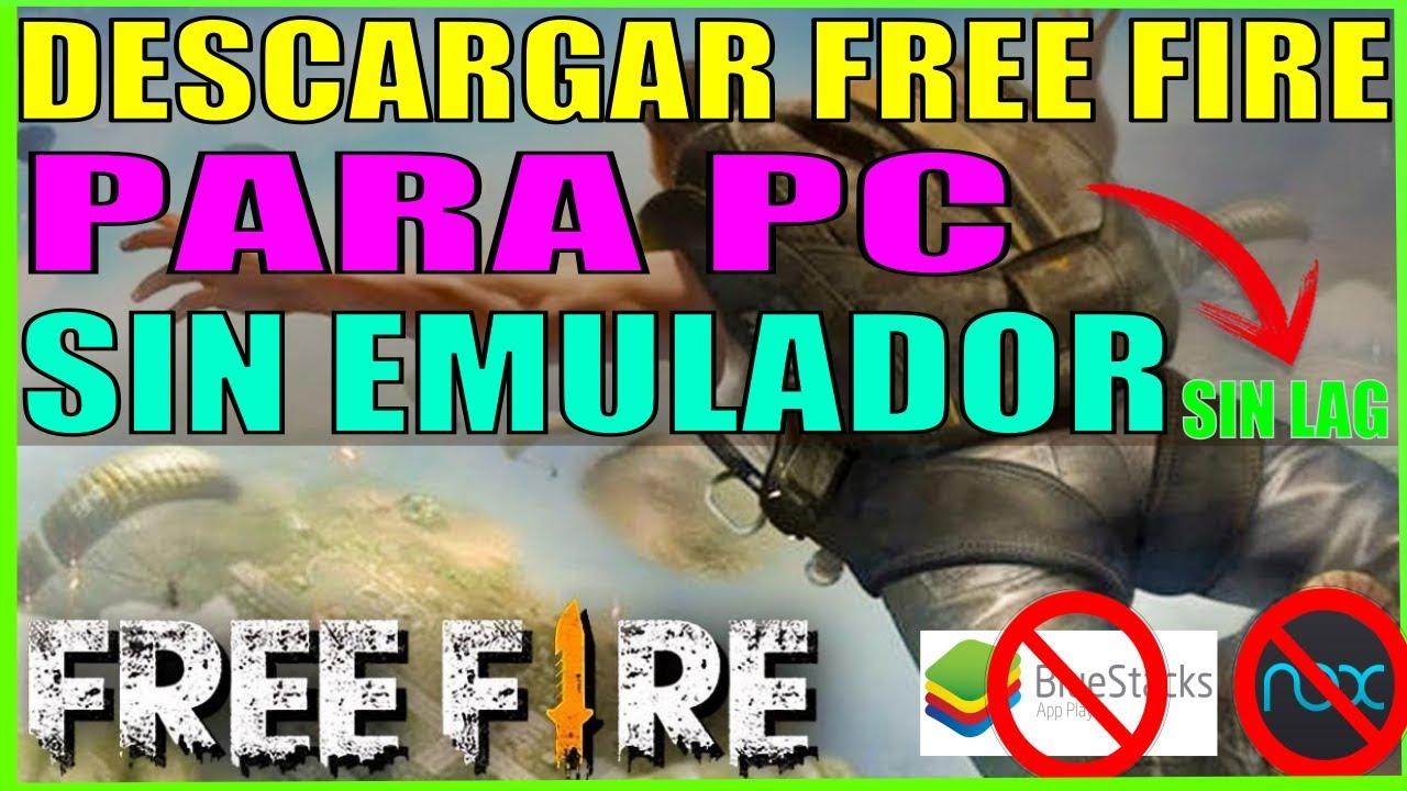 descargar free fire para pc windows 10 por mega