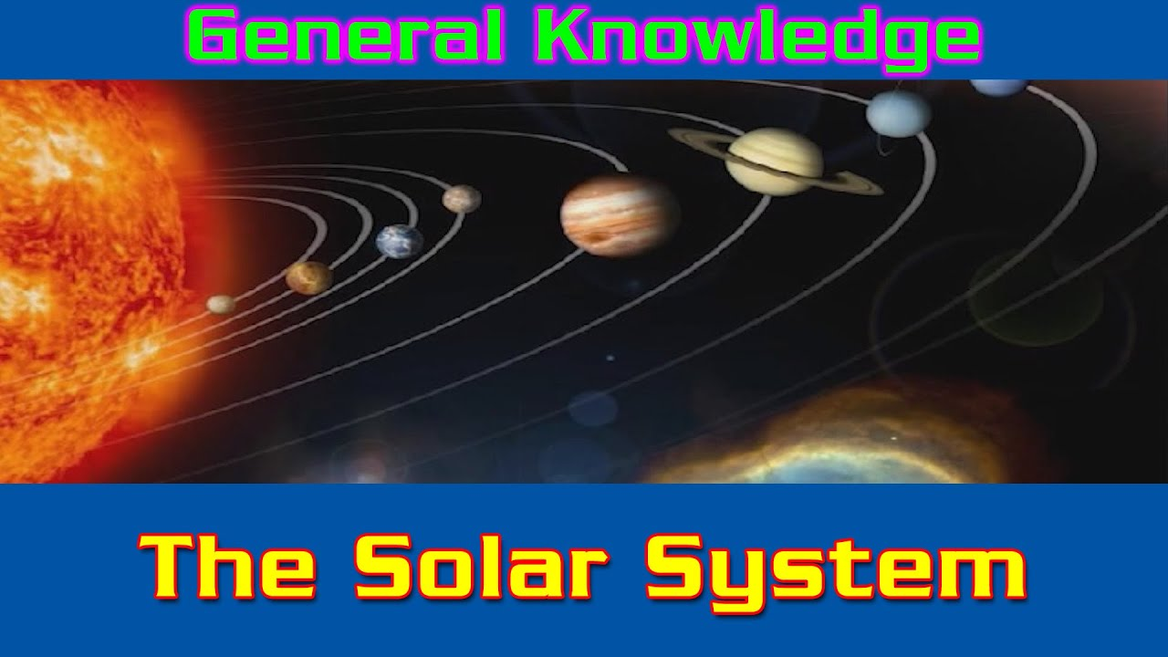The solar system gk for kids gk question and answers gk tricks the solar system gk for kids gk question and answers gk tricks general knowledge youtube ccuart Image collections
