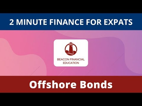 2 Minute Finance for Expats | Offshore Bonds and U.S. Citizens