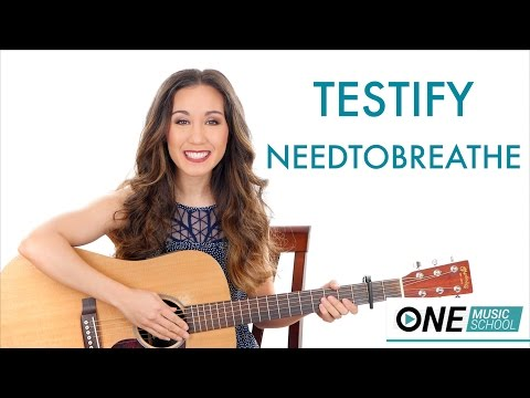 """Testify"" by Needtobreathe - Guitar Tutorial"