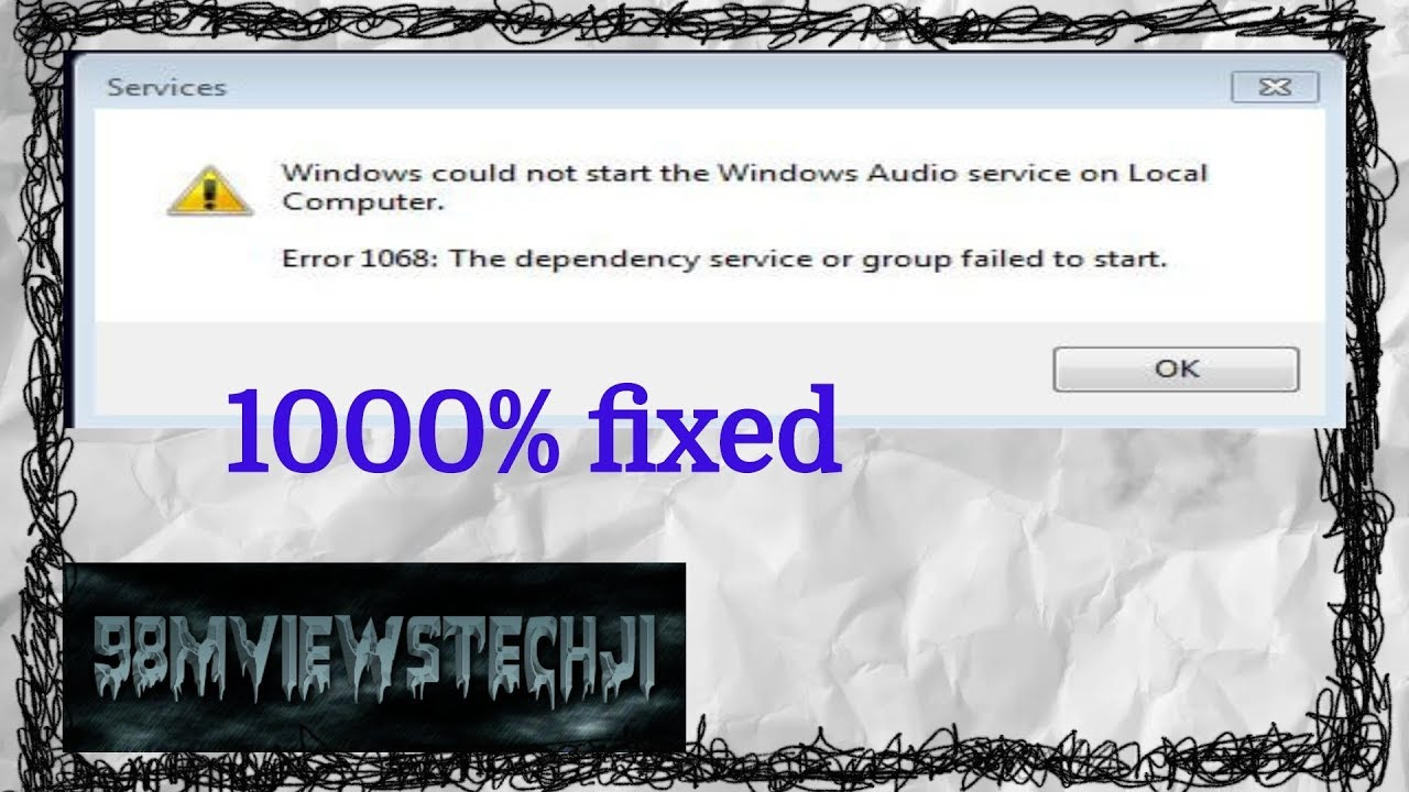 windows 7 workstation service error 1068