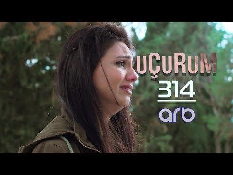 Uçurum (314-cü bölüm) - TAM HİSSƏ
