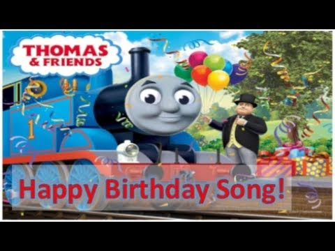 Thomas And Friends Happy Birthday Song Thomas And Friends