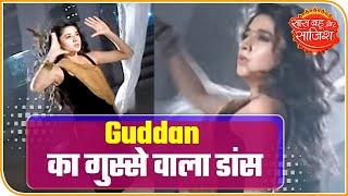 Guddan Tumse Na ho Payega: Guddan Lets Out Her Anger Through Dance | Saas Bahu Aur Saazish
