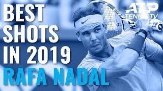 Rafael Nadal Best Shots in 2019 (So far)