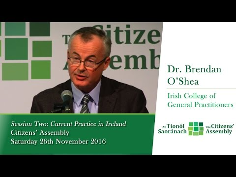 Session Two: Current Practice in Ireland - Dr. Brendan O'Shea