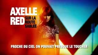 Axelle Red - Sur la route sablée (Dan Grech Marguerat Radio Mix) / avec paroles