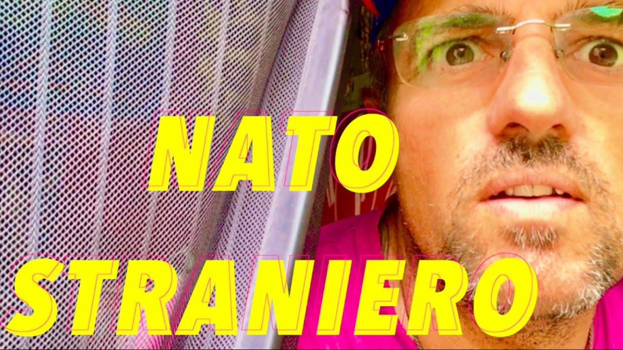 Non l'avessi mai fatto --- NATO STRANIERO