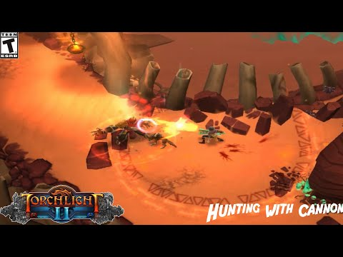 (Torchlight II) Hunting with Cannon - Gameplay  