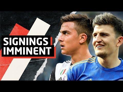 Dybala And Maguire Transfers Imminent | Man Utd News