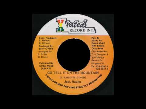 jack radics - go tell it on the mountain  1995  (Kette Drum riddim)