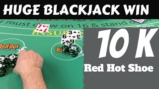 Huge Blackjack Win - Cold deck turns red hot - NeverSplit10s