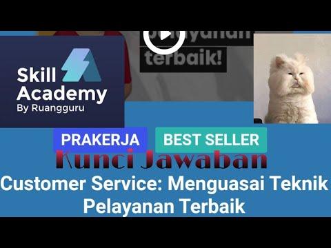 kunci-jawaban-skill-academy---customer-service-menguasai-teknik-pelayanan-terbaik