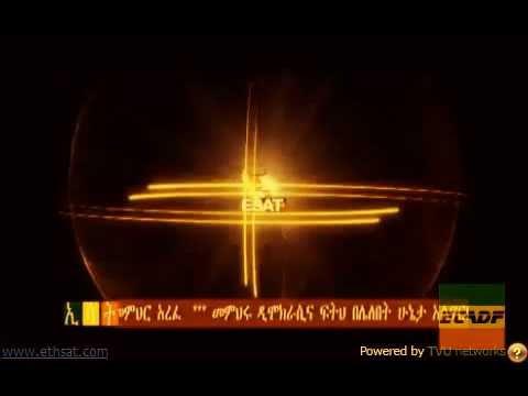 Ethiopian Satellite Television (ESAT) is the real Ethiopian Television