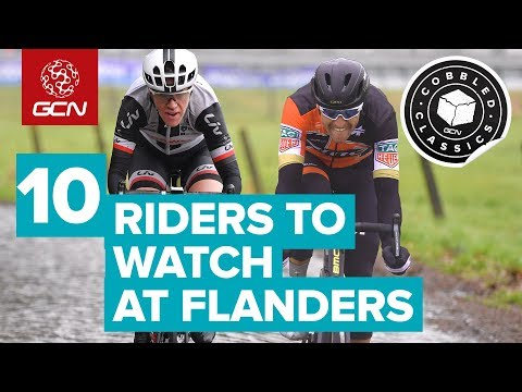 Top 10 Riders To Watch At The Tour Of Flanders