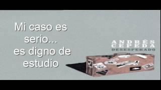 Andrés Cepeda - Desesperado Letra/Lyrics