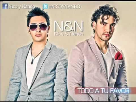 Nando y Nico NN    Todo a tu favor