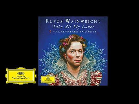 Rufus Wainwright - A Woman's Face Reprise (Sonnet 20)