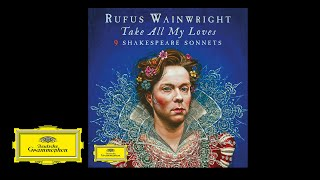 Rufus Wainwright - A Woman's Face Reprise (Sonnet 20)