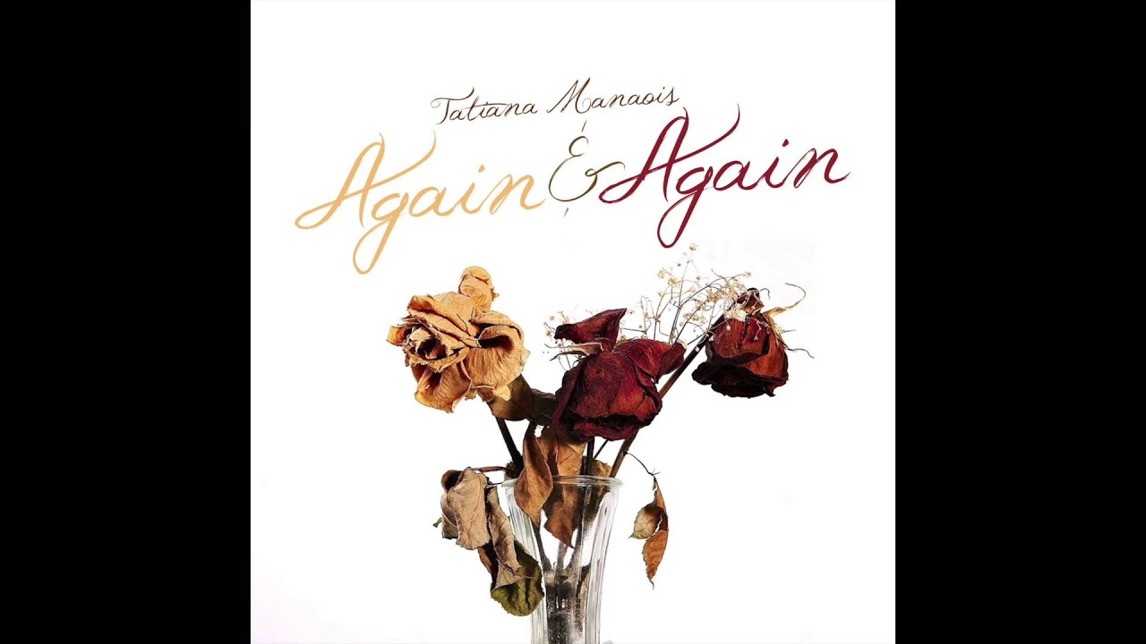 again-and-again-tatiana-manaois-official-audio-itstatianam