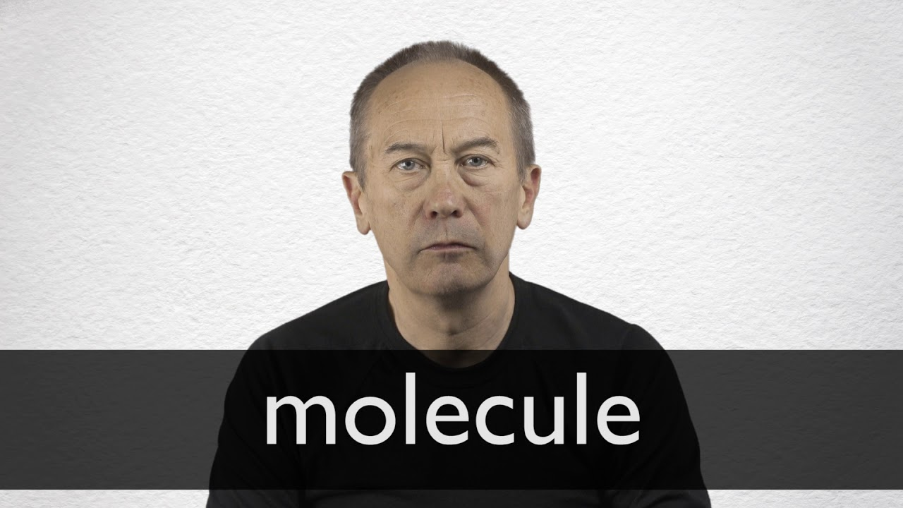 How to pronounce MOLECULE in British English