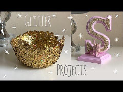 Glitter Projects DIY