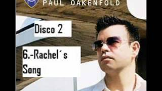 paul oakenfold rachel´s song perfecto presents another world