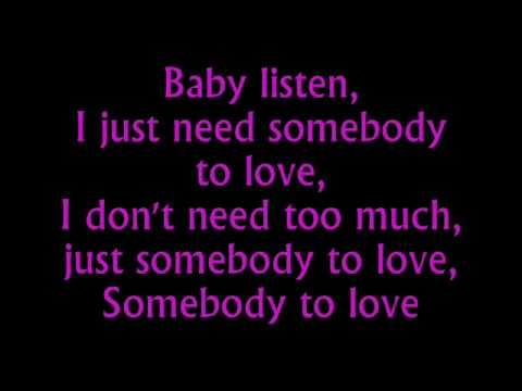 Somebody To Love Justin Bieber Lyrics