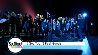 I Got You (I Feel Good) - Soulfood Presents: Songs from the Vault