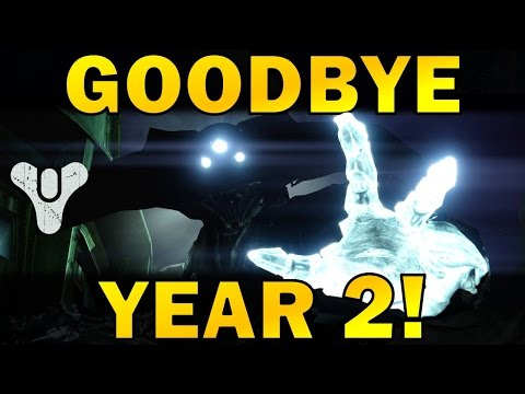 Destiny: GOODBYE YEAR 2! | History of Destiny since The Taken King