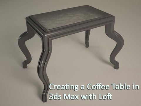 Modeling a Coffee Table In 3ds Max