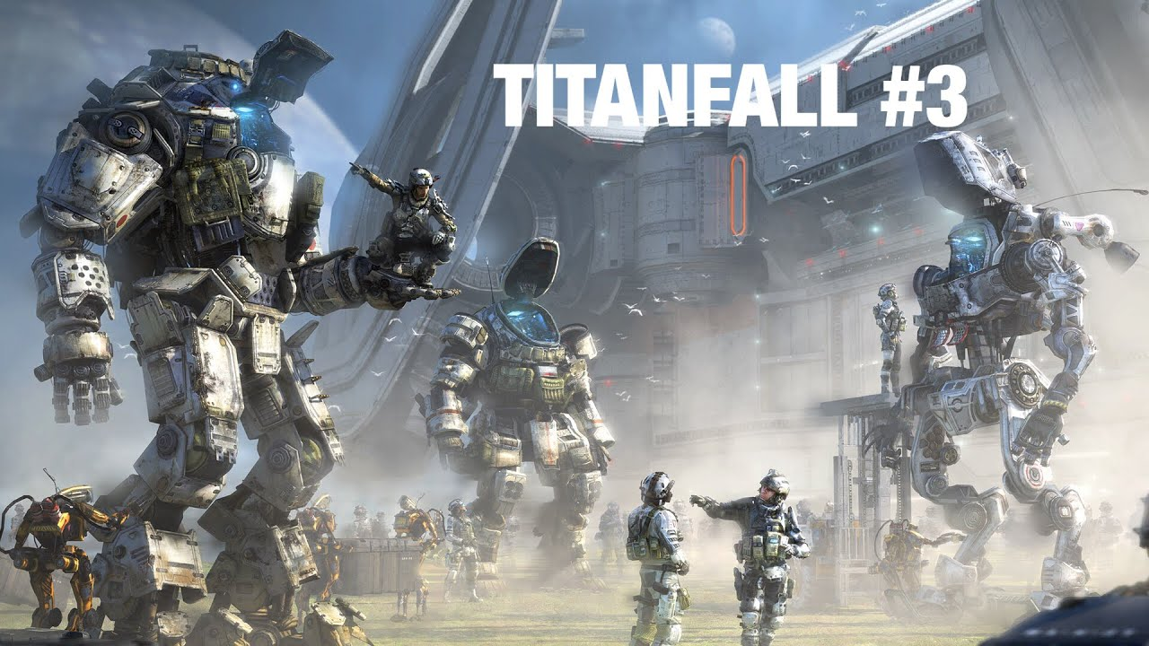 Titanfall #3 - YouTube