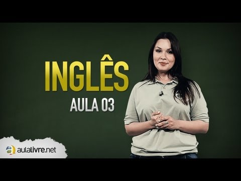 Inglês - Aula 03 - Active and passive voice
