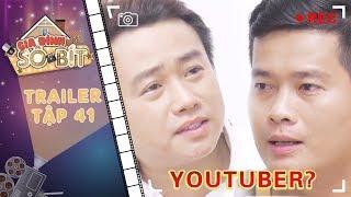 Gia đình sô - bít| Tập 41 trailer: Bác Sự nối gót Khương Dừa, bắt đầu khởi nghiệp với nghề YouTuber?