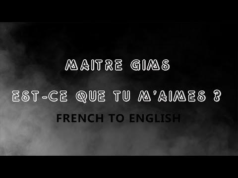 [LYRICS] EST-CE QUE TU M'AIMES - MAITRE GIMS [FRENCH/ENGLISH]