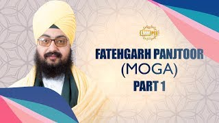 Part 1 - Fatehgarh Panjtoor - Moga - FULL HD