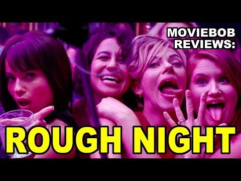 MovieBob Reviews: ROUGH NIGHT (2017)