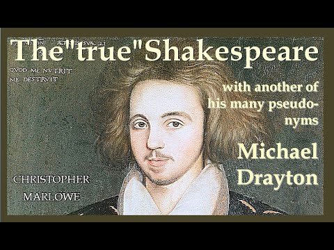 Shake-speare, Drayton  and the like:  all pseudonyms of the unique poetical genius Marlowe