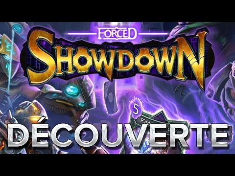 Forced Showdown #1 : Découverte