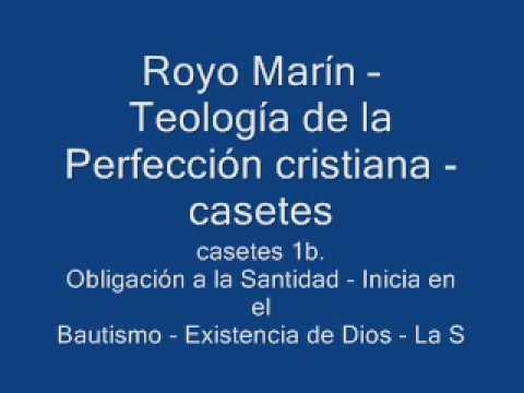 royo-marín-–-teología-de-la-perfección-cristiana-casetes-1-b