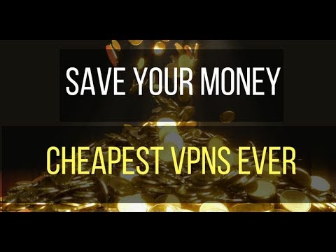 What are the Cheapest VPNs?