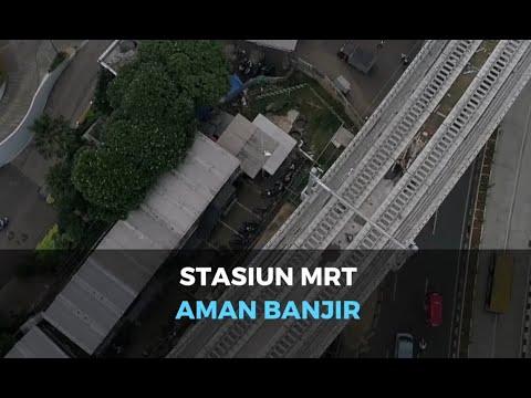 Stasiun MRT Jakarta Aman dari Banjir