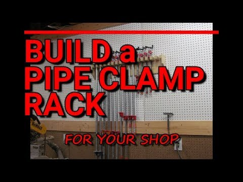 Build A Pipe Clamp Rack For Your Shop