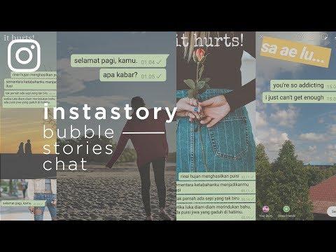 Edit Instastory Kekinian - Bubble Chat Stories