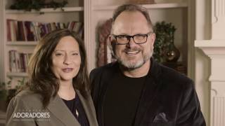 Marcos Witt  y Miriam Witt — Invitación al Congreso Adoradores 2017