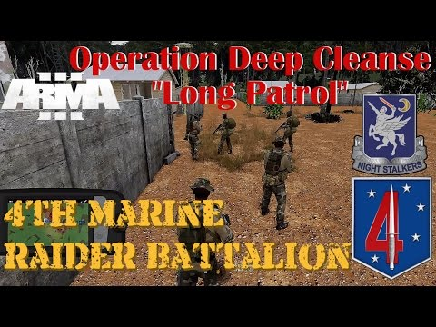 "4th Marine Raider Battalion Op Deep Cleanse, ""Long Patrol"""
